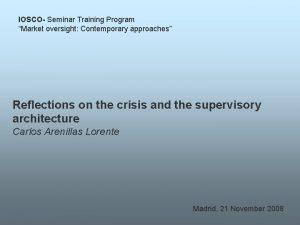IOSCO Seminar Training Program Market oversight Contemporary approaches