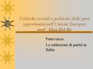 Politiche sociali e politiche delle pari opportunit nellUnione