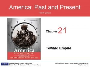 America Past and Present Ninth Edition Chapter 21