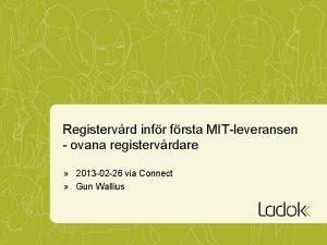 Registervrd infr frsta MITleveransen ovana registervrdare 2013 02