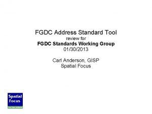 FGDC Address Standard Tool review for FGDC Standards