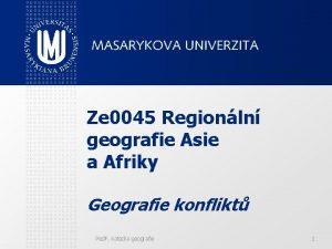 Ze 0045 Regionln geografie Asie a Afriky Geografie