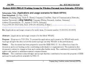 July 2004 doc IEEE 802 15 04312 r