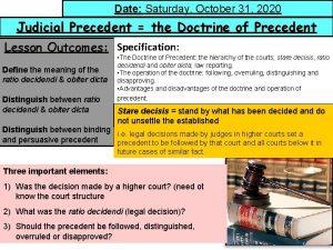 Date Saturday October 31 2020 Date Judicial Precedent