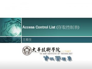 Access Control List Step 1 Step 2 accesslist