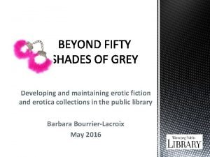 Developing and maintaining erotic fiction and erotica collections
