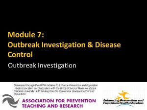 Module 7 Outbreak Investigation Disease Control Outbreak Investigation