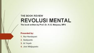 THE BOOK REVIEW REVOLUSI MENTAL The book written