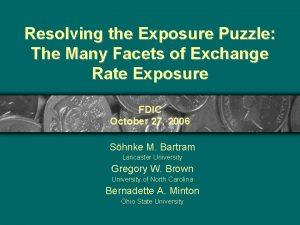 Resolving the Exposure Puzzle The Many Facets of