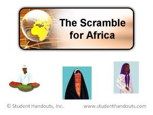 The Scramble for Africa Student Handouts Inc www