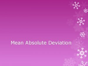 Mean Absolute Deviation Definitions Mean average of data