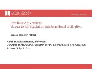 Conflicts with conflicts threats to selfregulation in international