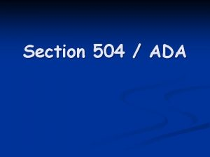 Section 504 ADA Americans With Disabilities Act ADA