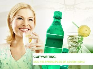 COPYWRITING MCD 1073 PRINCIPLES OF ADVERTISING COPYWRITING THE
