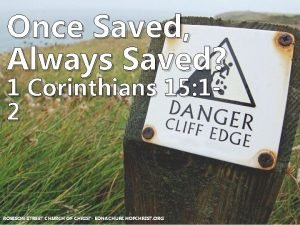 Once Saved Always Saved 1 Corinthians 15 12
