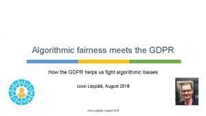 Algorithmic fairness meets the GDPR How the GDPR