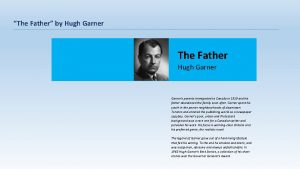 The Father by Hugh Garner The Father Hugh