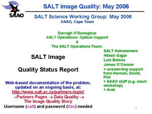 SALT Image Quality May 2006 SALT Science Working