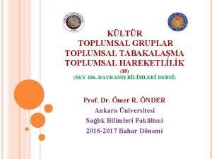 KLTR TOPLUMSAL GRUPLAR TOPLUMSAL TABAKALAMA TOPLUMSAL HAREKETLLK 10