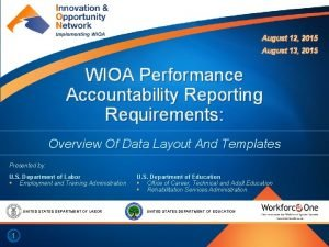 August 12 2015 August 13 2015 WIOA Performance