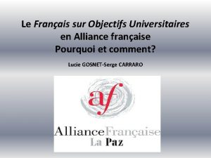 Le Franais sur Objectifs Universitaires en Alliance franaise
