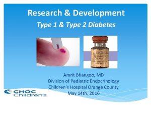 Research Development Type 1 Type 2 Diabetes Amrit