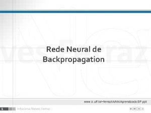 Rede Neural de Backpropagation www ic uff brferrazIANNAprendizado