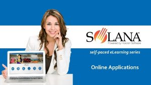 selfpaced e Learning series Online Applications Online Applications