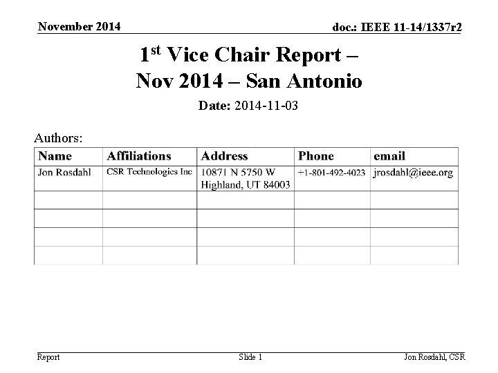 November 2014 doc IEEE 11 141337 r 2