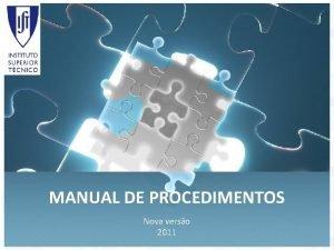 MANUAL DE PROCEDIMENTOS Nova verso 2011 Manual de