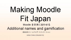 Making Moodle Fit Japan Moodle Additional names and