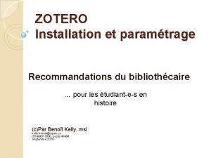 ZOTERO Installation et paramtrage Recommandations du bibliothcaire pour