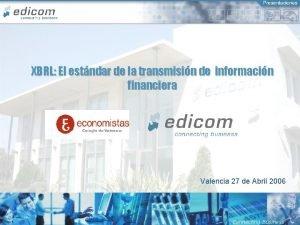 XBRL El estndar de la transmisin de informacin