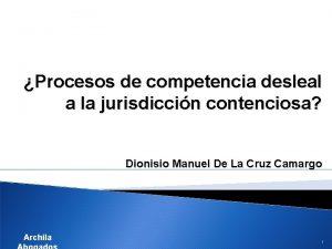 Procesos de competencia desleal a la jurisdiccin contenciosa