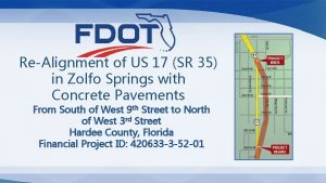 ReAlignment of US 17 SR 35 in Zolfo