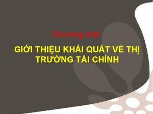 Chng mt GII THIU KHI QUT V TH