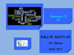 preuve n 5 CP RALLYE MATH 92 3me