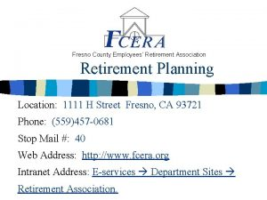 Fresno County Employees Retirement Association Retirement Planning Location