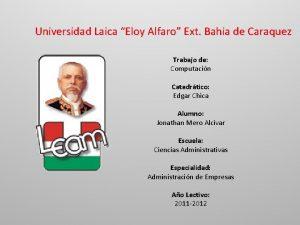 Universidad Laica Eloy Alfaro Ext Bahia de Caraquez