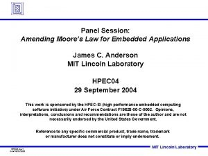 Panel Session Amending Moores Law for Embedded Applications