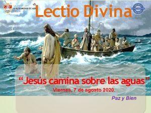 Lectio Divina Jess camina sobre las aguas Viernes