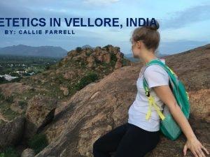 ETETICS IN VELLORE INDIA BY CALLIE FARRELL VELLORE
