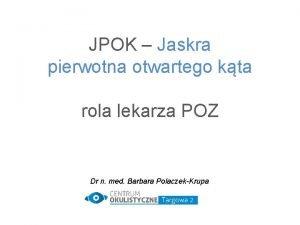 JPOK Jaskra pierwotna otwartego kta rola lekarza POZ