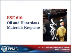 ESF 10 Oil and Hazardous Materials Response ESF