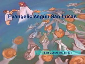 Evangelio segn San Lucas 9 11 17 Lectura
