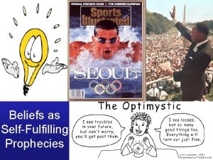 Beliefs as SelfFulfilling Prophecies Roger Bannister Outline Beliefs