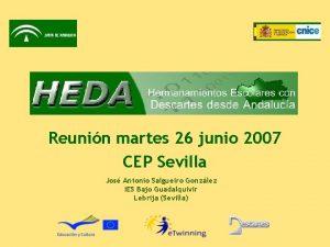 Reunin martes 26 junio 2007 CEP Sevilla Jos