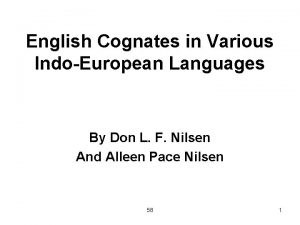 English Cognates in Various IndoEuropean Languages By Don