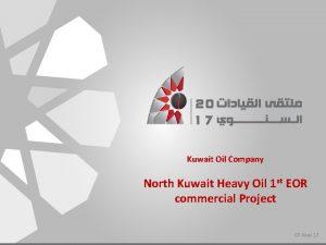 Kuwait Oil Company North Kuwait Heavy Oil 1