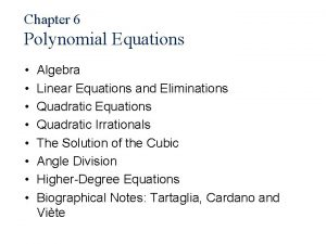 Chapter 6 Polynomial Equations Algebra Linear Equations and